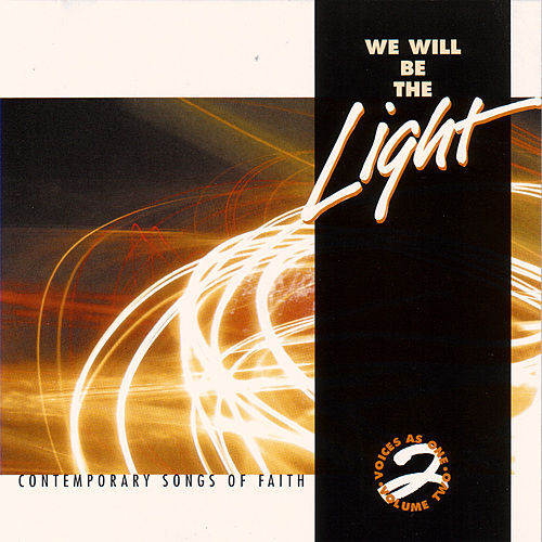 We Will Be The Light: Contemporary Songs Of Faith de Various Artists