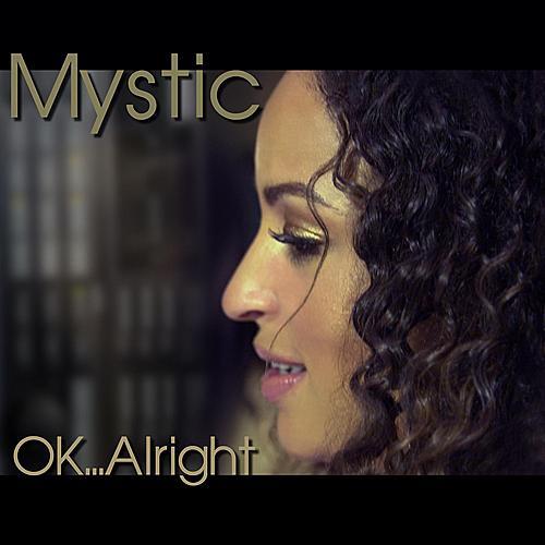 OK...Alright von Mystic