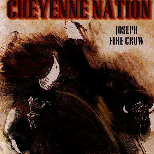 Cheyenne Nation van Joseph Fire Crow