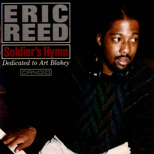 Soldier's Hymn - Dedicated To Art Blakey de Eric Reed