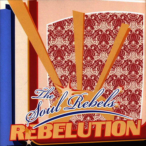 Rebelution de Soul Rebels