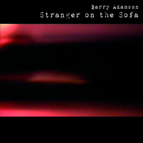 Stranger On The Sofa by Barry Adamson