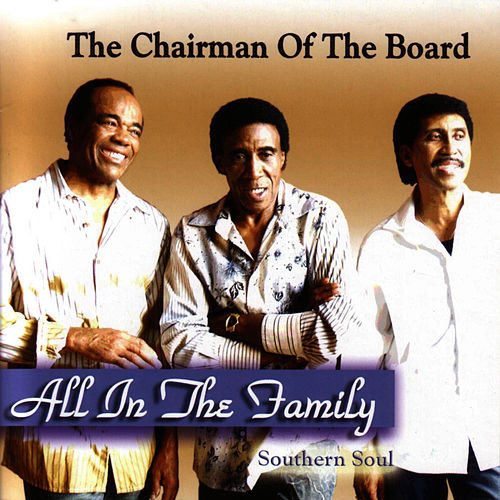 All In The Family de Chairmen Of The Board