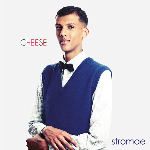 Cheese (International Deluxe Edition) by Stromae