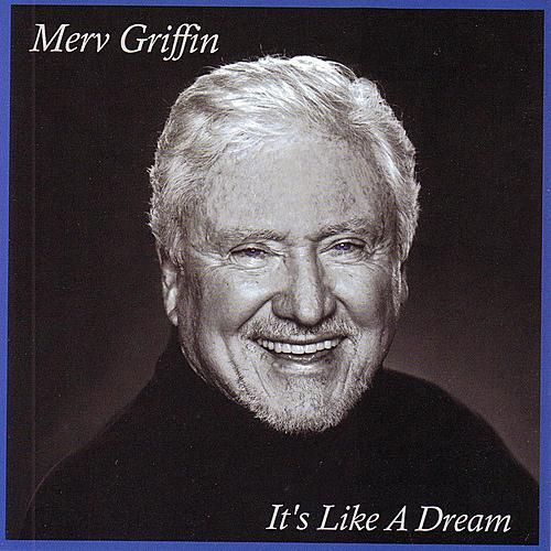 It's Like A Dream by Merv Griffin