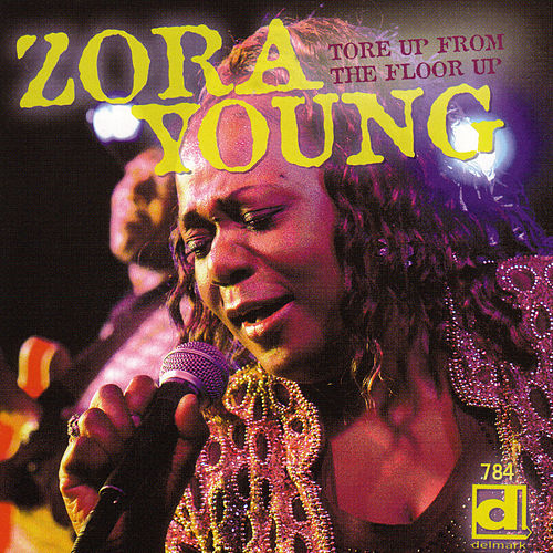 Tore Up From The Floor Up von Zora Young