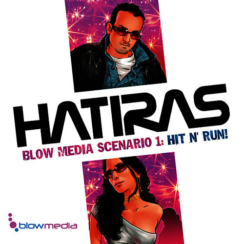 Blow Media Scenario 1: Hit N Run de Hatiras