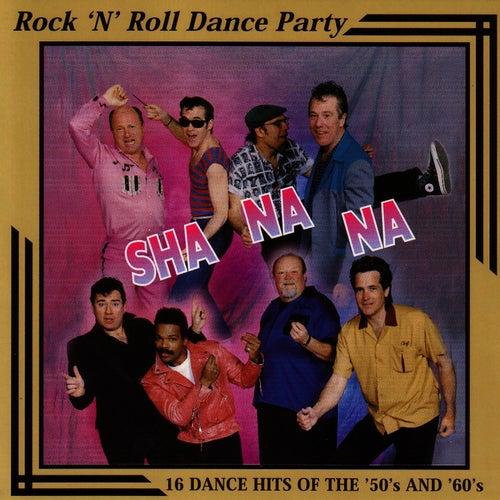 Rock 'n Roll Dance Party by Sha Na Na