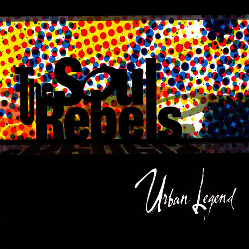 Urban Legend de Soul Rebels