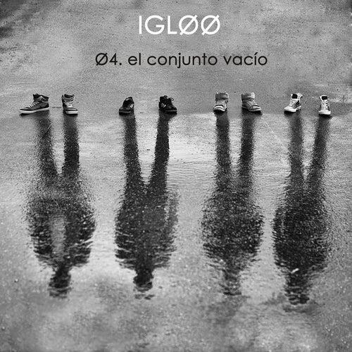 Ø4. El Conjunto Vacío de Igloo