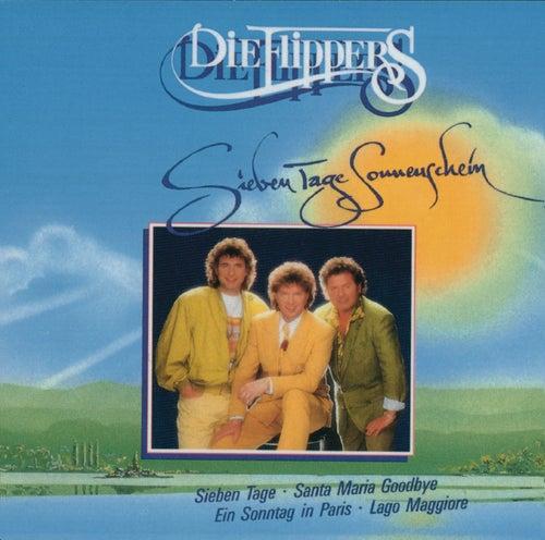 Sieben Tage Sonnenschein von Die Flippers