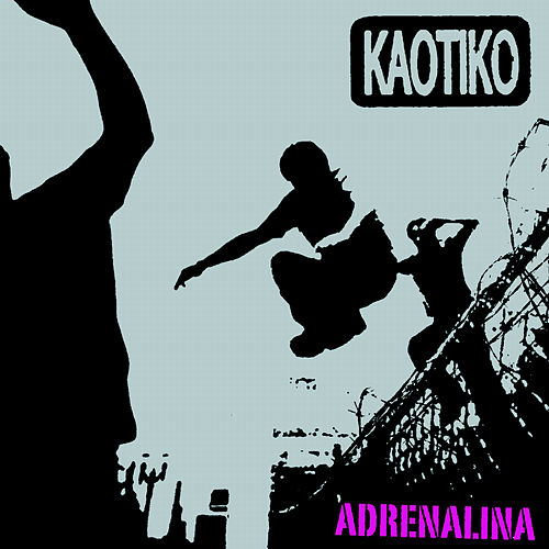 Adrenalina von Kaotiko