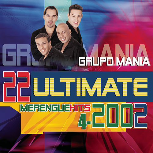 22 Ultimate Hits Series de Grupo Mania