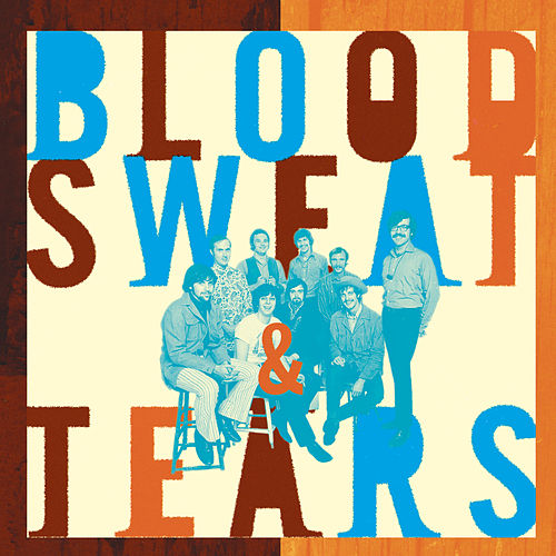 What Goes Up! The Best Of Blood, Sweat & Tears de Blood, Sweat & Tears