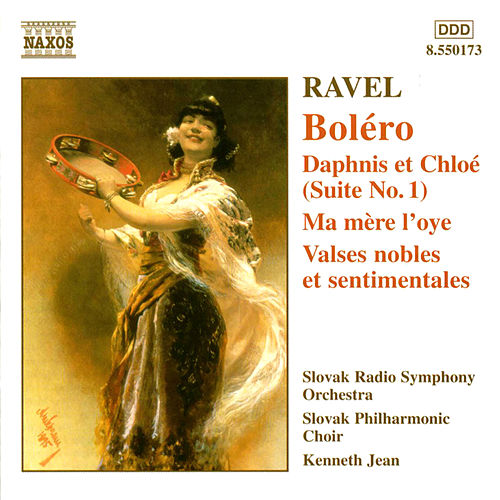Ravel: Bolero / Daphnis Et Chloe Suite No. 1 / Ma Mere L'Oye by Maurice Ravel