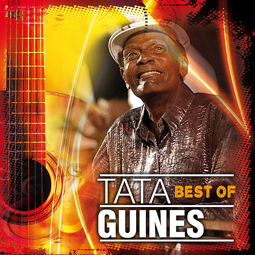 Tata Guines Best Of Vol. 1 de Tata Guines