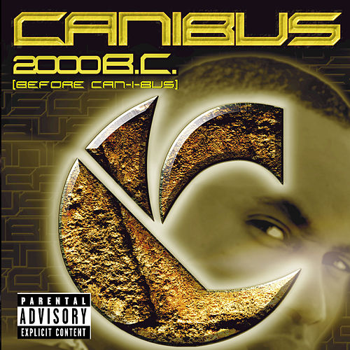 2000 B.C. (Before Can-I-Bus) de Canibus