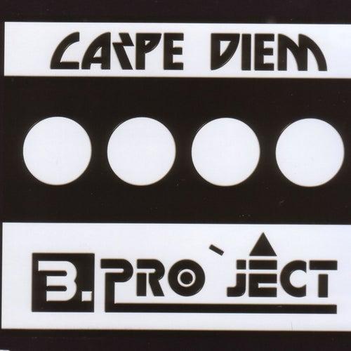Carpe Diem by B Project