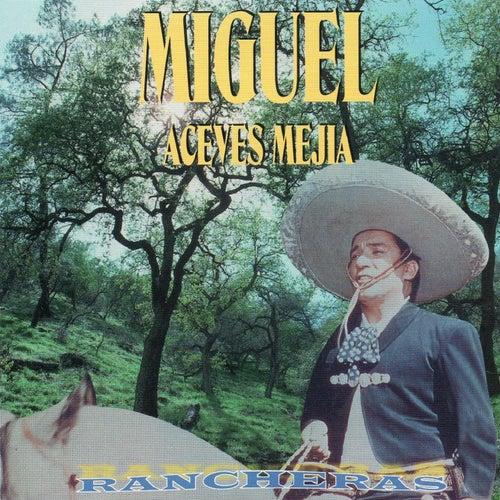 Rancheras de Miguel Aceves Mejia