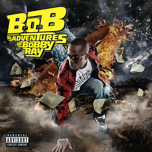 B.o.B Presents: The Adventures of Bobby Ray (Explicit) von B.o.B