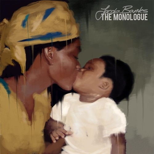 The Monologue by Jacob Banks
