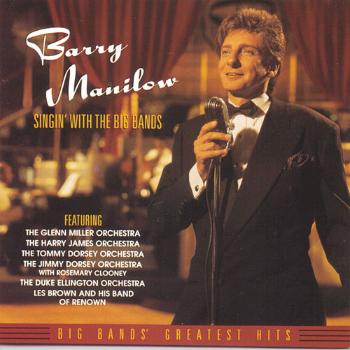 Singin' With The Big Bands von Barry Manilow