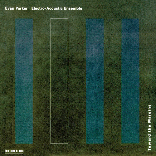 Toward The Margins by Evan Parker