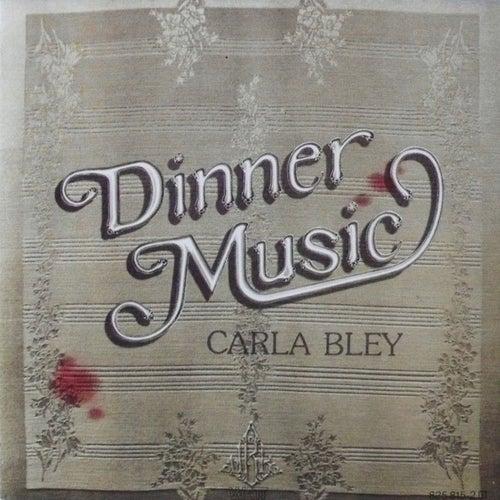Dinner Music von Carla Bley