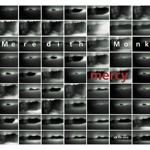 Mercy by Meredith Monk