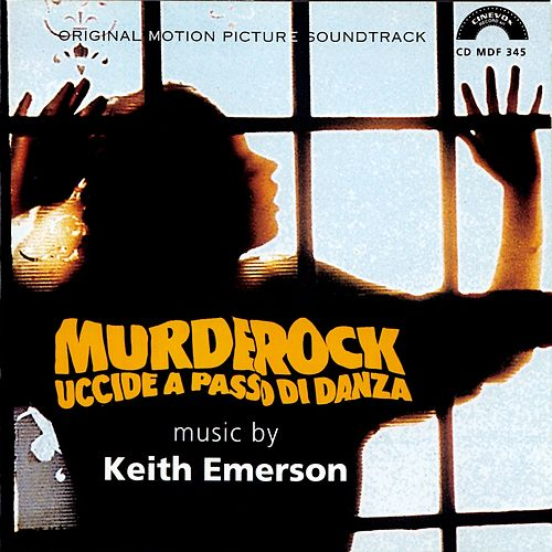Murderock (Original Soundtrack from 'Murderock, uccide a passo di danza') de Keith Emerson