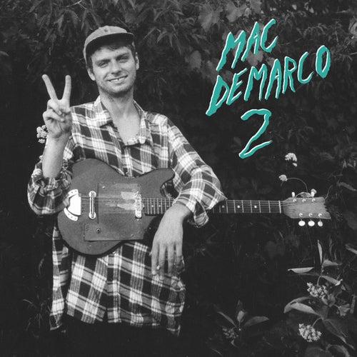 2 by Mac DeMarco