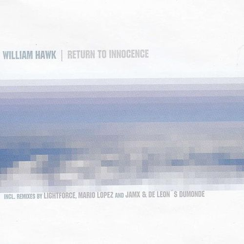 Return To Innocence by William Hawk