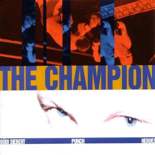 The Champion by Büdi Siebert