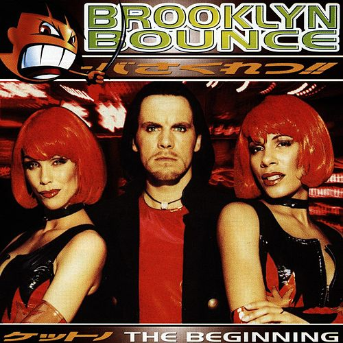 The Beginning de Brooklyn Bounce
