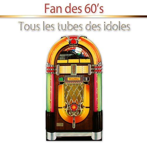 Fan des 60's de Various Artists