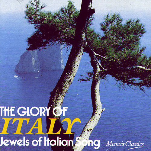 The Glory Of Italy: Jewels Of Italian Song de Various Artists