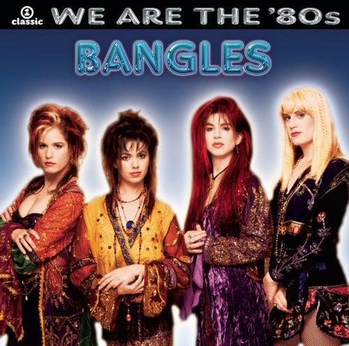 We Are The '80s de The Bangles