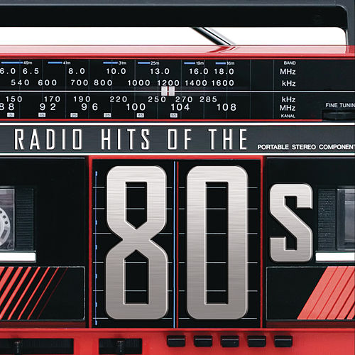 Radio Hits Of the '80s de Various Artists