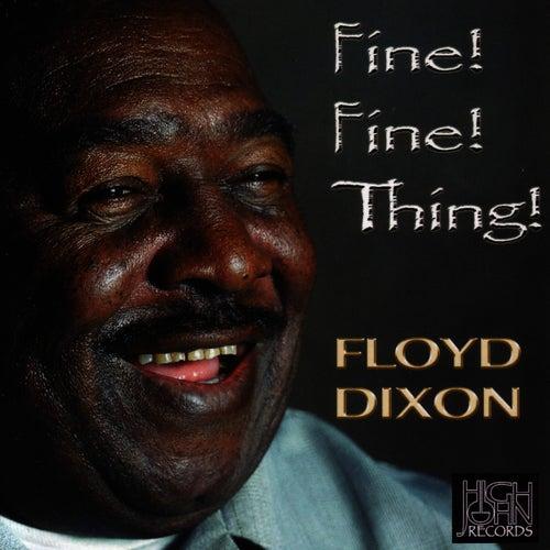 Fine! Fine! Thing! de Floyd Dixon