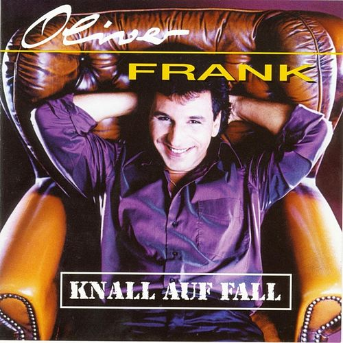 Knall auf Fall by Oliver Frank