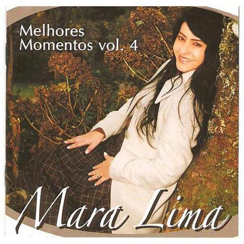 Melhores Momentos, Vol. 4 by Mara Lima