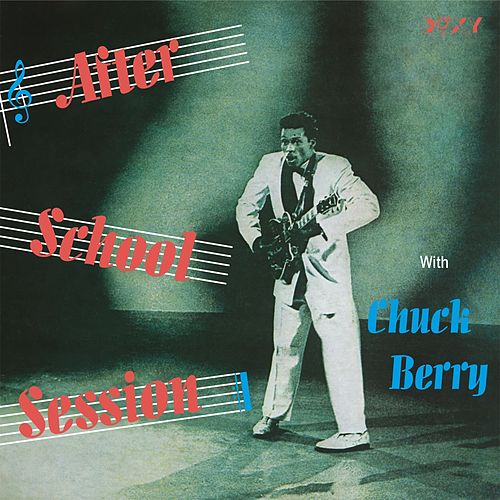 After School Session by Chuck Berry