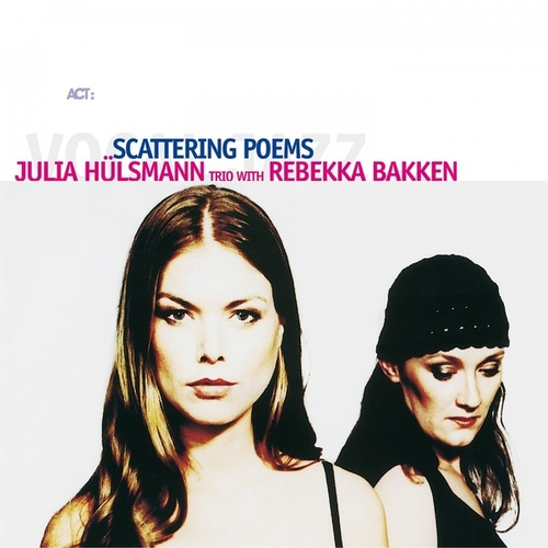 Scattering Poems by Julia Hülsmann Trio
