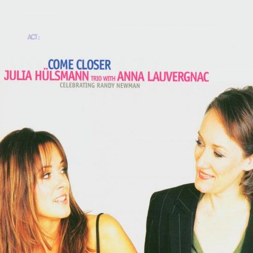 Come Closer by Julia Hülsmann Trio
