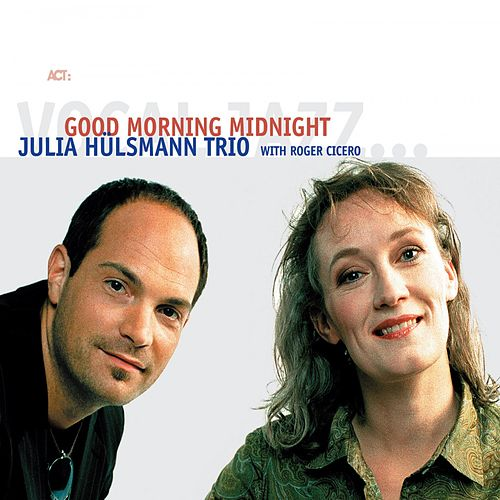 Good Morning Midnight by Julia Hülsmann Trio