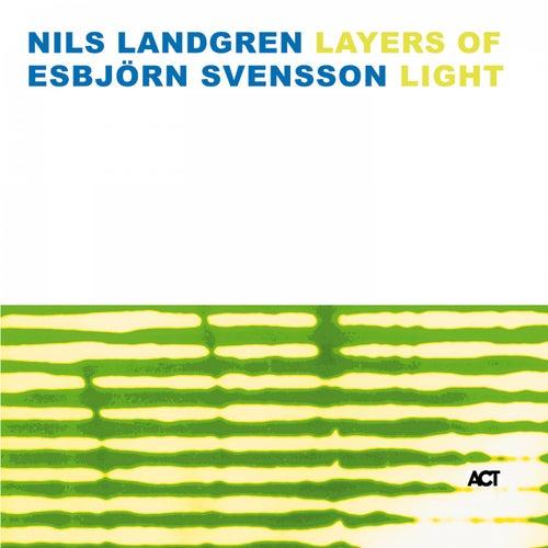 Layers of Light von Nils Landgren
