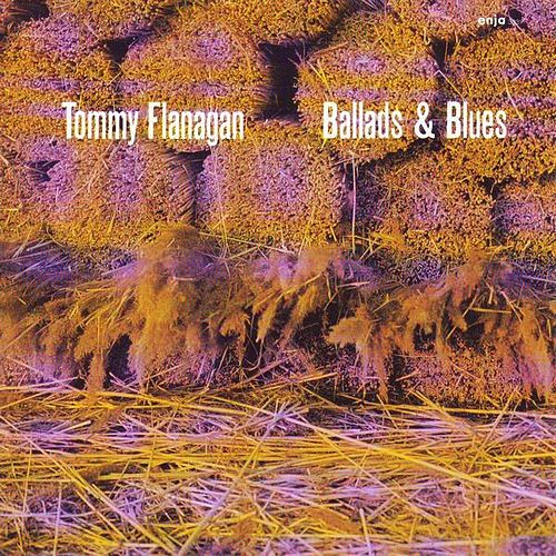 Ballads & Blues de Tommy Flanagan