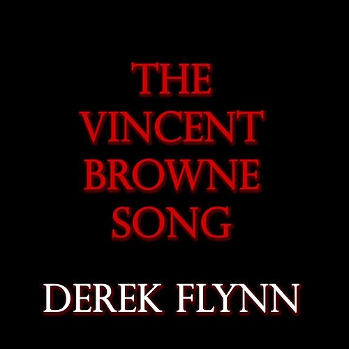 The Vincent Browne Song von Derek Flynn