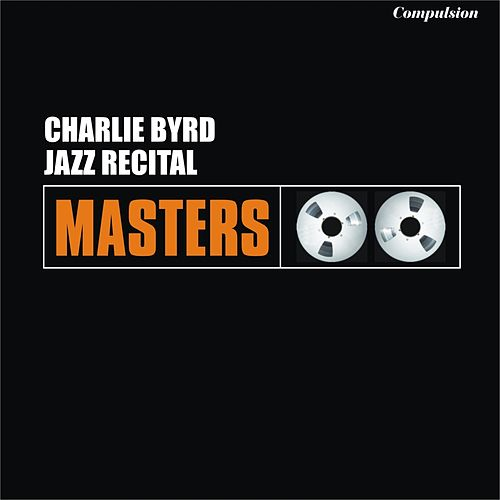 Jazz Recital von Charlie Byrd