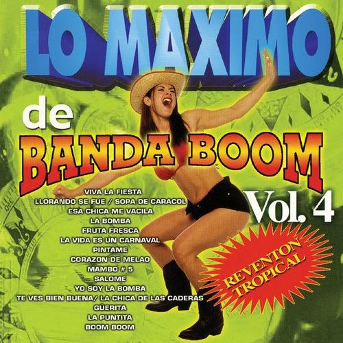 Lo Maximo De Banda Boom, Vol. 4 von Banda Boom